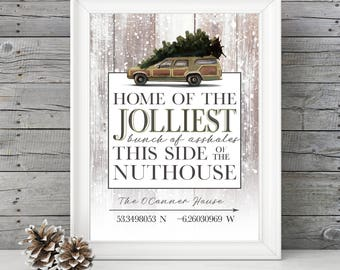 National Lampoon's Christmas Vacation Sign, CUSTOM PERSONALIZED GPS, Jolliest Bunch of Assholes - 11x14 Christmas Holiday Home Decor Poster