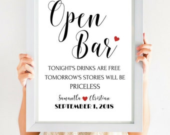 Open Bar Sign, Wedding Bar Sign, Tonight's Drinks Are Free Tomorrow's Stories Will Be Priceless, Wedding Reception Decor #CWS305_32S