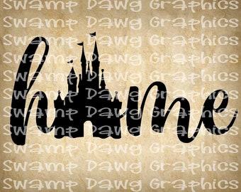 home svg, disney svg, silhouette, cricut, cut file, home cut file, svg, digital file, disney home svg, castle, vinyl,htv, cut file, princess