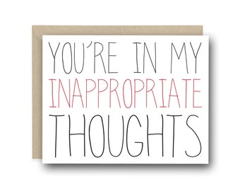 Naughty Valentine's Day Card - You're In My Inappropriate Thoughts - Anniversary Card, Funny Valentine Card, I Love You Card, Birthday Card