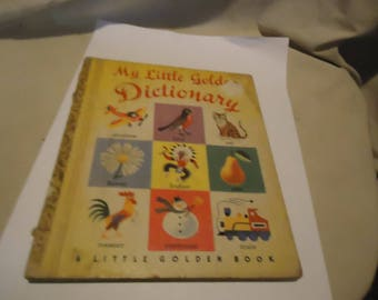 Vintage My Little Golden Dictionary Little Golden Book Copyright 1949, collectable
