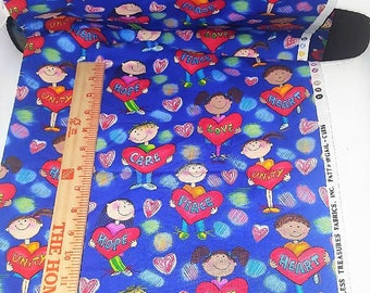Timeless Treasures fabrics,Inc.30 in long 60 in wide. Children's with hearts ,care,hope,love,unity,words