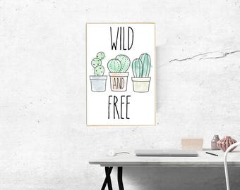 YOU PRINT - 11x17 Succulent Cactus Wild and Free - Rae Dunn Inspired Poster Print // Instant Download
