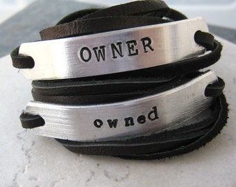 OWNER and Owned Bracelets, Set of 2 Leather Wrap Bracelets, choose leather, text, symbols, and font, see charts for choices, matching BDSM