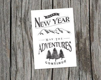 New Year, New Adventures Print
