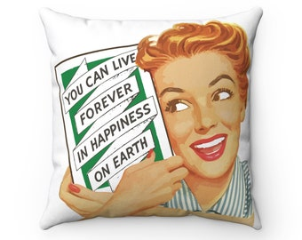 You Can Live Forever Retro Square Pillow