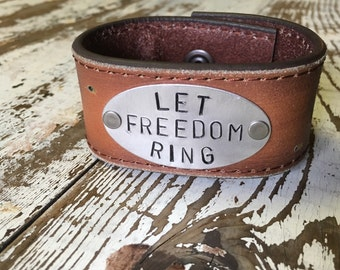 Men's Stamped Leather Cuff-Let Freedom Ring--Word Cuff-Personal Gift