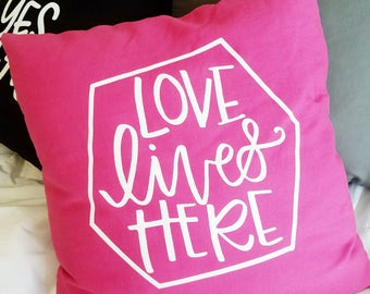 Love Lives Here Hot Pink Pillow    Hand Lettered Throw Pillow    Decorative Pink and White Pillow    Home Decor Throw Pillow