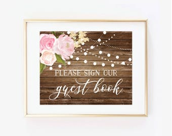 Guestbook Sign Please sign our Guest Book Printable Wedding Sign Printable Guestbook Sign Printable Sign Rustic Wedding Sign #CL102