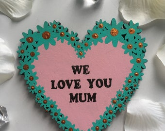 wooden we love you mum magnet