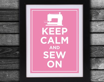 Keep Calm and Sew On - Instant Downloadable Prints
