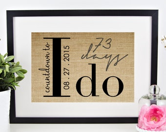Dry Erase Wedding Countdown Sign | Engagement Gift for Couple | Bridal Shower Gift | Countdown to Wedding Date I Do Burlap Print Photo Prop