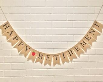 HAPPY RETIREMENT Burlap Banner, Teacher Retirement, Retirement Bunting, Retirement Decoration, Retirement Garland