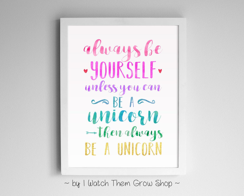 Printable Always Be A Unicorn Nursery Or Kid's