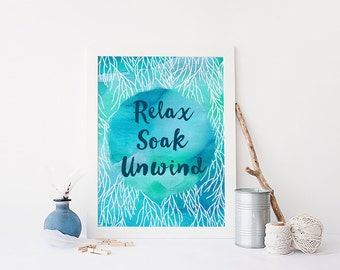 bathroom wall art digital instant download printable home decor Ocean sea quote Relax Soak Unwind blue turqoise decor beach art