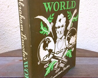 Abraham Lincoln's World 1809-1865 by Genevieve Foster Hardcover 1944