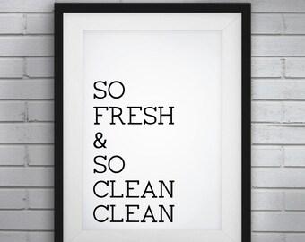 Shower art,Laundry Art,Laundry Print,Bathroom Decor,Bathroom Printable,Bathroom Typography,Guest Bathroom,Bathroom Art,So Fresh and So Clean