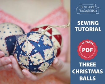 PDF Christmas Sewing Pattern, Christmas Pattern, Christmas Ornament Pattern, Christmas Balls Pattern, Fabric Ball, Bauble (in English)