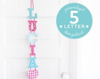Customized Handmade Fabric Door Hanging Garland - 5 Letter Name