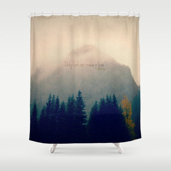 Shower Curtain   Mountains, PNW, Northwest, Bob Ross Quote, Nature  Photography, RDelean,