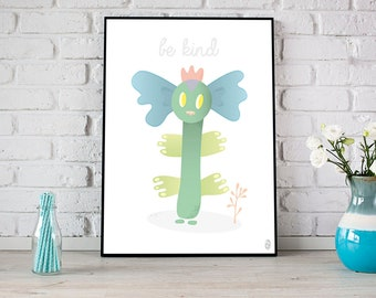Be kind print \ Illustration for children \ Sweet monster \ Small room children and girls \ Nursery printable digital print