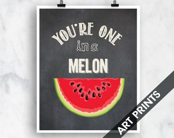 Your One in a Melon (Watermelon) - Art Print (Funny Kitchen Song Series) (Featuring on Vintage Chalkboard) Kitchen Art Prints