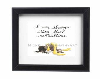 "DIGITAL ""Stronger Than Contractions"" Birth Affirmation / Birth Art / Pregnancy Art print"
