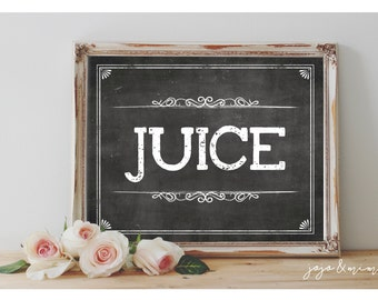 Instant 'JUICE' Printable Sign Chalkboard Printable Party Decor Drink Table Juice Bar Bridal Shower or Event Size Options