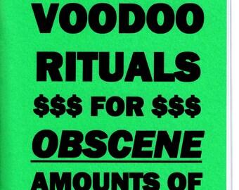 Billionaire voodoo rituals for obscene amount OF MONEY