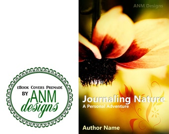 Premade eBook Cover Design 'Journaling Nature' Non-Fiction, Journal, Inspirational