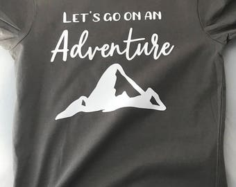 Lets go on an adventure T-shirt