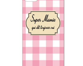 IPhone case - Super grandma who always says Yes - 3D Iphone 4 / 4s - 5 / 5 S - 5 c - 6 / 6 S - 6 more-7/8-7 more