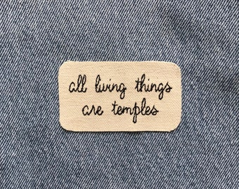 Living Things Are Temples Mantra Patch