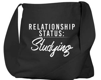 Relationship Status: Studying Black Organic Cotton Slouch Bag