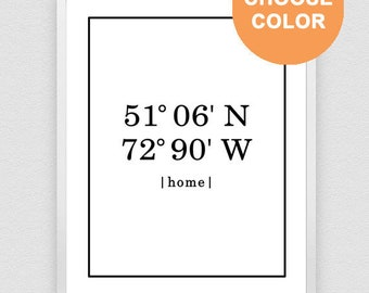 Our First Home, Custom Coordinates, Latitude Longitude Print, GPS Coordinates,  Address Sign, House Warming Gift, Coordinates Print