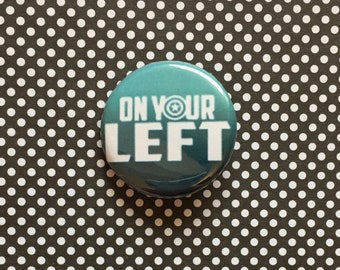 Steve Rogers / Captain America On Your Left Pinback Button
