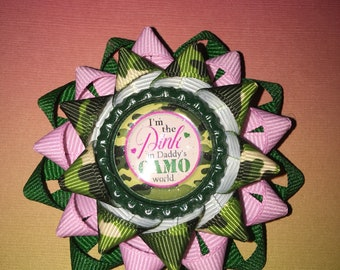 """I'm the pink in daddys camo world, 2.5"""" bow"""
