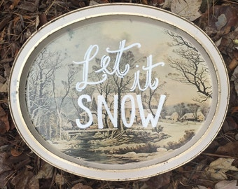 Vintage Hand Painted Serving Tray - 'Let it Snow'