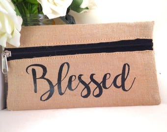 Blessed -  Makeup bag/purse/zipper pouch
