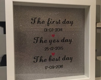 The first day, the yes day, the best day personalised wedding box frame with dates