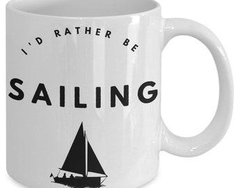 I'd rather be sailing mug - 11 oz. coffee tea cup