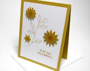 You are totally awesome friendship card handmade stamped gold stationery greeti