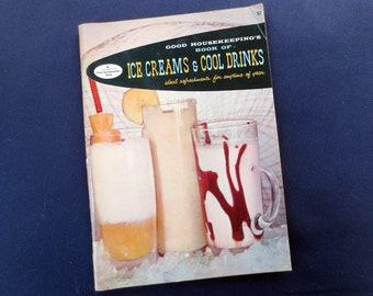 1958 Good Housekeeping's Book of Ice Creams & Cool Drinks, Vintage Cookbook Recipes, 17