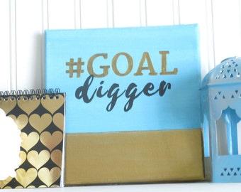 Goal Setting, Goal Digger Quotes, Goaldigger, Goals, Gold Decor, Lady Boss, Gift for Her, Feminist Gift, Girl Boss