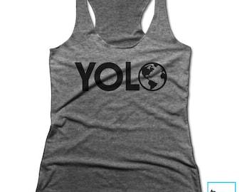 YOLO | Climate Change Shirt | Science Shirt | Science T-shirt | March for Science | Science March Shirt | Science | Women's Racerback Tank