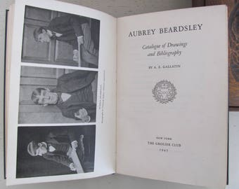 Aubrey Beardsley: Catalogue of Drawings and Bibliography, by A.E. Gallatin - [Grolier Club]