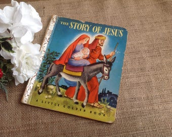 The Story of Jesus A Little Golden Book Copyright  1946