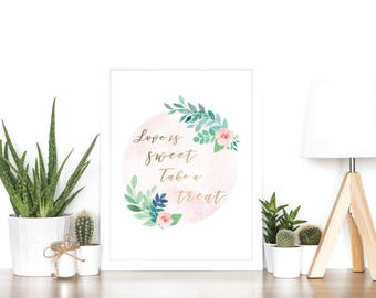Love Is Sweet Take A Treat - Rose Gold Foil Print - Wedding Table Sign