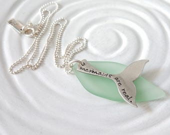 Mermaids are Real - Sea Glass Jewelry - Pesonalized Jewelry - Hand Stamped Jewelry - Beach Jewelry - Sea Glass Necklace