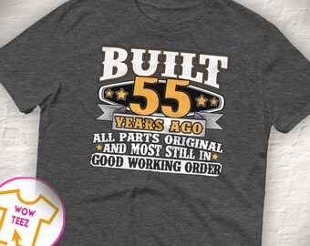 55th Birthday Gift 55th Birthday Shirt 55th bday 55th birthday idea Funny 55th Tee 55 Years old Turning 55 gift for 55 year old